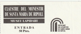 TICKET - ENTRADA / CLAUSTRE MONESTIR SANTA MARIA DE RIPOLL  - ANY ? - Tickets - Entradas