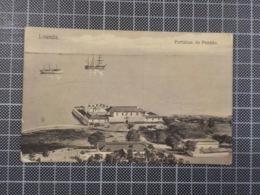 11.663) Angola Africa Portuguesa Luanda Fortaleza Do Penedo Ed. Ferreira Ribeiro & Osório - Angola