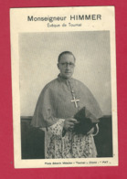 C.P. Tournai  =  Monseigneur  HIMMER   : Evêque  De  Tournai - Tournai