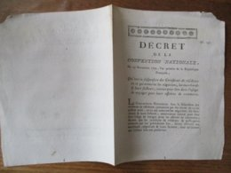 DECRET DE LA CONVENTION NATIONALE DU 29 NOVEMBRE 1792 QUI LEVE LA SUSPENSION DES CERTIFICATS DE RESIDENCE EN CE QUI CONC - Decrees & Laws