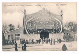 AMIENS  80  Exposition De 1906 . Le Casino . - Amiens