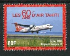 """TIMBRE** De 2018 Gommé De POLYNESIE """"100F - LES 60 ANS D'AIR TAHITI - ATR 72-600"""" - Neufs"""
