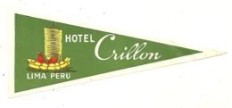 LIMA ETIQUETTE PUBLICITE HOTEL CRILLON PEROU PERU - Hotel Labels