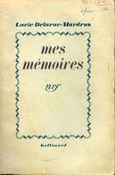 Mes Mémoires De Lucie Delarue-Mardrus (1938) - Bücher, Zeitschriften, Comics