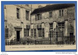 Us142 CPA 4 Château-Thierry Jean De La Fontaine Est Né Dans Cette Maison / 02 Aisne (non écrite) - Chateau Thierry