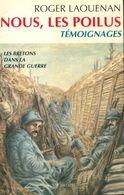 Nous, Les Poilus De Roger Laouenan (1998) - Livres, BD, Revues