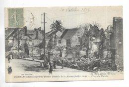 51 - DORMANS ( Marne ) Après La Seconde Bataille De La Marne ( Juillet 1918 ) - Place Du Marché - Dormans