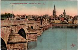 6DST 710 CPA - LA CHARITE SUR LOIRE - LE PONT ET LA VILLE - La Charité Sur Loire