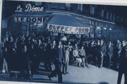 PARIS-MONTPARNASSE - LE DOME - MAGNIFIQUE ANIMATION NOCTURNE - VERS 1930 - Bar, Alberghi, Ristoranti