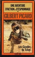 Les Gazelles Du Tchad De Gilbert Picard (1984) - Books, Magazines, Comics