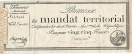 PROMESSE DE MANDAT TERRITORIAL BON POUR VINT CINQ FRANC - AN 4 Eme DE LA REPUBLIQUE - Assignate