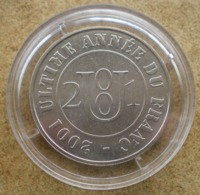 1 Médaille Monnaie De Paris ULTIME ANNEE DU FRANC 2001 - Monnaie De Paris
