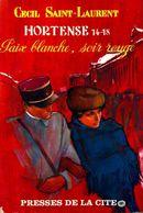 Hortense 14-18 Tome IV : Paix Blanche, Soir Rouge De Cécil Saint-Laurent (1963) - Books, Magazines, Comics