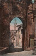 ! Alte Ansichtskarte Siena, Arco Di San Giuseppe, 1913,Toscana - Siena