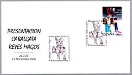 Matasellos Presentacion LLEGADA DE LOS REYES MAGOS -  ARRIVAL THREE WISE MEN - Burro - Donkey. Alcoy, Alicante, 2003 - Otros