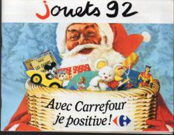 (jouets) Catalogue JOUETS CARREFOUR 1992  (CAT 1507) - Publicités