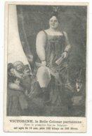 Victorine, La Belle Colosse Parisienne - Artistes