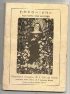 VECCHIO LIBRETTO DI PREGHIERE ALLA SANTA DEGLI IMPOSSIBILI (SANTA RITA Da CASCIA) - Religione & Esoterismo