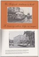 Le Tramway Urbain Belge En Images - Libri