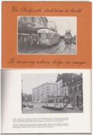 Le Tramway Urbain Belge En Images - Livres