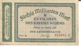 ALLEMAGNE FUNFZIG MILLIARDEN MARK  GUTSCHEIN DES KREISES WORMS - [ 3] 1918-1933 : Weimar Republic