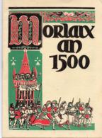 MORLAIX AN 1500  Livre 10 PAGES RECTO  VERSO Année 1979 22cmX16cm Trés Nombreuses Publicités Voir Quelques Scannes - Bretagne