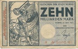 ALLEMAGNE ZEHN MILLIARDEN MARK  GUTSCHEIN DER STADT  WORMS - [ 3] 1918-1933 : Weimar Republic