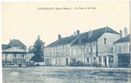 FAYS-BILLOT - La Place Et La Poste - Fayl-Billot