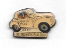 Pin' S  Automobile  FIAT, PIATTO  D' ORO, FIAT  TOPOLINO  1951    G&P  CIOTTI  Voir  Description - Fiat