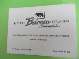 Carte Commerciale/Hotel Baren Interlaken/Suisse/Die Gaststatte Fur Spezialitaten Am Marktplatz/FREY-HUBER/1950   CAC167 - Advertising
