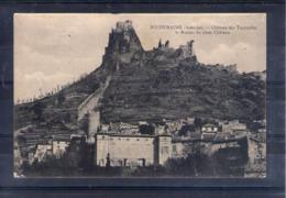 07. Rochemaure. Château Des Tournelles Et Ruines Du Vieux Château - Rochemaure