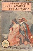 Les Cent Amours De D'Artagnan De Léon Hermance () - Bücher, Zeitschriften, Comics