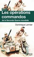 Les Opérations Commandos De La Seconde Guerre Mondiale De Dominique Lormier (2016) - Books, Magazines, Comics