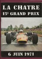 041019 - SPORT AUTOMOBILE - REVUE LA CHATRE 15ème GRAND PRIX De Vitesse Juin 1971 - Car Racing - F1