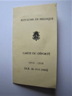 ROYAUME DE BELGIQUE - Carte Du Déporté 1914 - 1918 - Documents Historiques