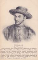 CPA - CHARLES VII - Roi De France - Le Victorieux - Histoire