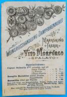 VITO MORPURGO - SPALATO ... Maraskino Fabrik Split ( Maraschino ) - Croatia Original Vintage Label On A Postcard RRR - Alcohols