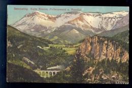 AUSTRIA - Semmering Kalte Rinne Polleroswand U Raxalpe / Postcard Circulated - Semmering