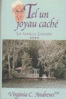 La Famille Landry Tome IV : Tel Un Joyau Caché De Virginia Cleo Andrews (1998) - Libri, Riviste, Fumetti