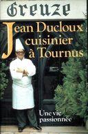 Jean Ducloux. Cuisinier à Tournus De Jean Ducloux (2001) - Books, Magazines, Comics