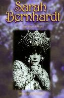 Sarah Bernhardt. Reine De Théâtre Et Souveraine De Belle-Île-en-Mer De Jean Dupont-Nivet (1996) - Books, Magazines, Comics