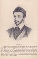 CPA - HENRI III - Roi De France - Histoire