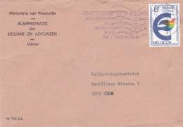 BUSTA  VIAGGIATA - BELGIO -  ANTWERPEN - MINISTERIE VAN FINANCIEN - ADMINISTRATIE DER DOUANE EN ACCIJNZEN - Storia Postale