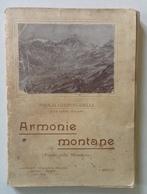 P Ghiringhelli Armonie Montane Poesie Aldo Mazza Pogliani Belloni Ed Milano 1911 - Livres, BD, Revues