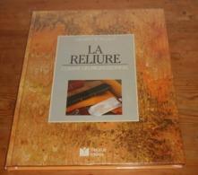 La Reliure. Henriette Rigaut. 1989. - Otros