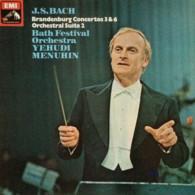 * LP *  BACH: BRANDENBURG CONCERTOS 3 & 6 / ORCHESTRAL SUITE Nr.2 - YEHUDI MENUHIN - Classical
