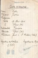 1 Juillet 1940 - DÉBÂCLE - CARTE D'IDENTITÉ DE FORTUNE Manuscrite - JOUET-sur-L'AUBOIS (18) - Documenti Storici