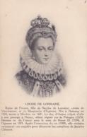 CPA - LOUISE DE LORRAINE - Histoire
