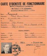 WW2 1943  NICE - TABACS & ALLUMETTES - CARTE D'IDENTITÉ De FONCTIONNAIRE - Manufacture De L'Etat - Documenti Storici