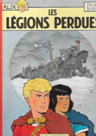 ALIX - Les Légions Perdues N°6 - Jacques Martin - CASTERMAN 1984 TB - Alix